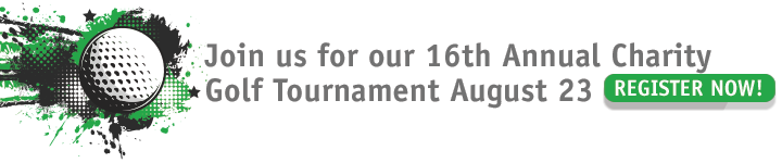 Join us for our 16th Annual Charity Golf Tournament August 23 | Register Now >